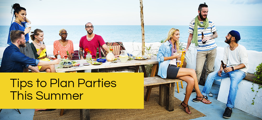 Tips to Plan Parties This Summer, Burlington Catering