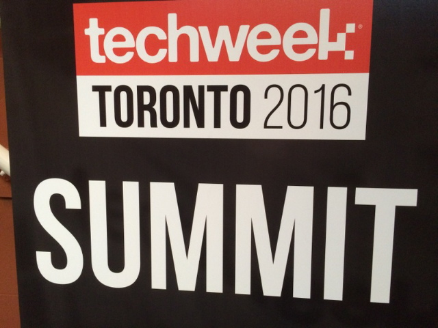 Key takeaways from Techweek Toronto 2016