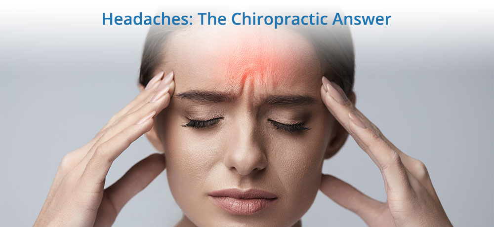 Headaches - The Chiropractic Answer