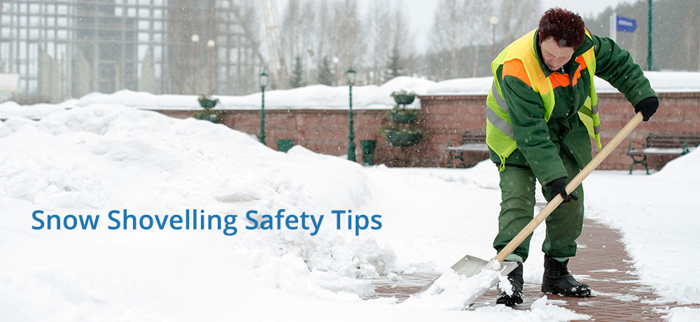 Snow Shovelling Safety Tips