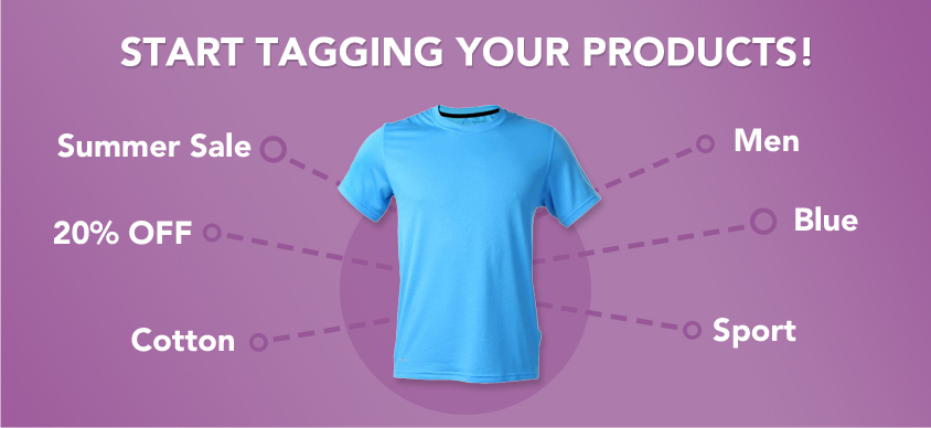 Start Tagging Your Products!