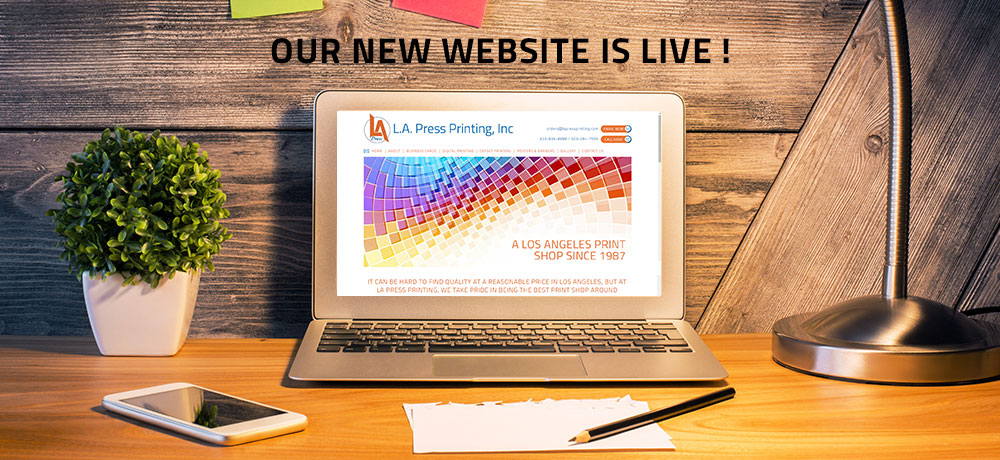 Announcing the Launch of Our New Website | LA Press Printing