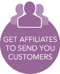 Get Affiliates to Send You Customers