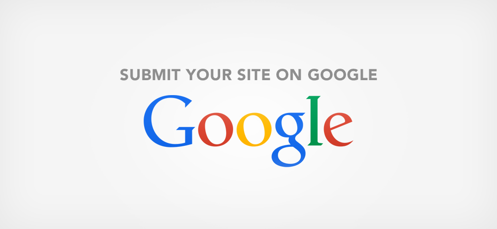 Submit Your Site on Google