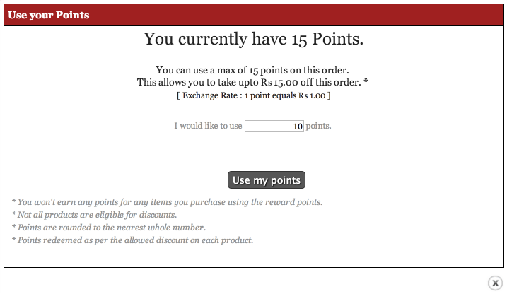 Customers can redeem their points on future purchases